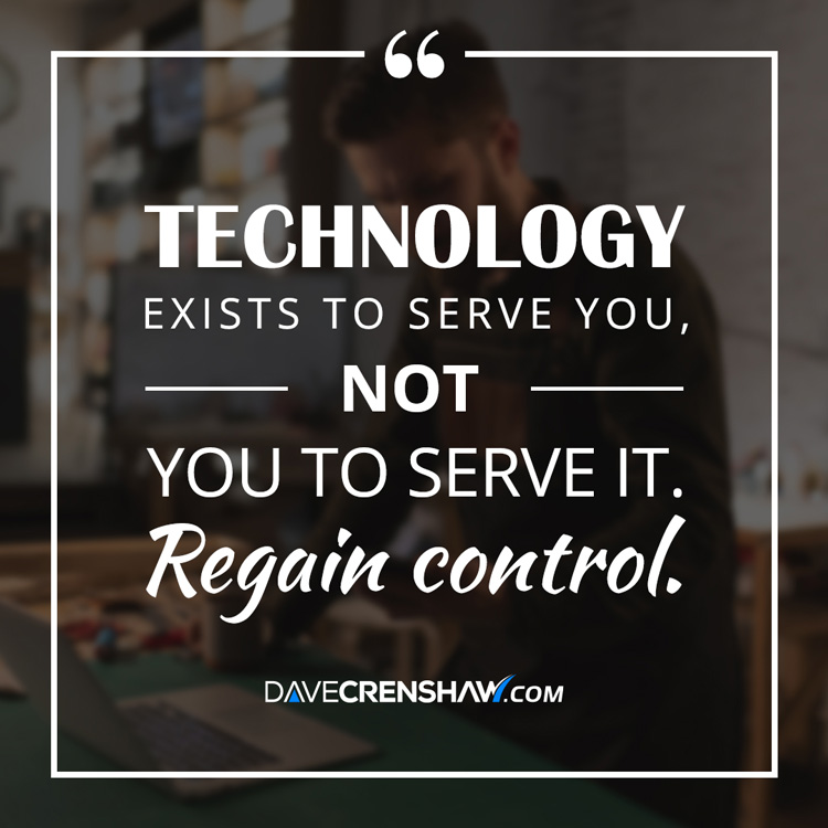 Techology exists to serve you, you to serve it. Regain control.